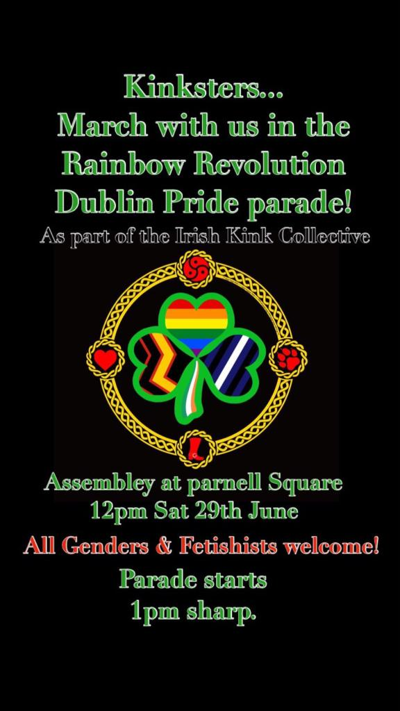 Irish Kink Collective Pride Poster - Assembly at Parnell Square 12pm Sat 29th June